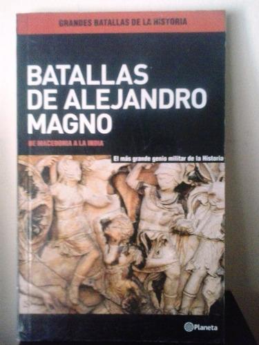 batallas de alejandro magno. de macedonia a la india.