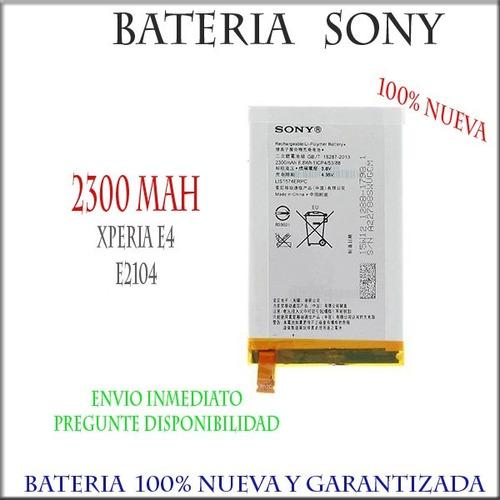 bateria pila sony xperia e4 e2104 e2105 2300mah envio gratis