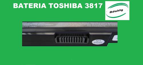 bateria toshiba 3817 (garantizada)