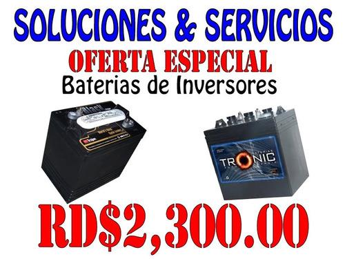baterias de/para inversores!!! (los mejores precios)