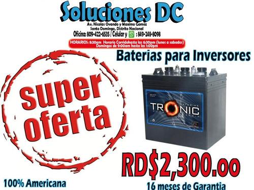 baterias para/de inversores (- desde rd$2,300.oo) oferton