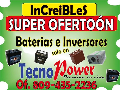 baterias por solo $3,300 c/u . inversores completos desde...