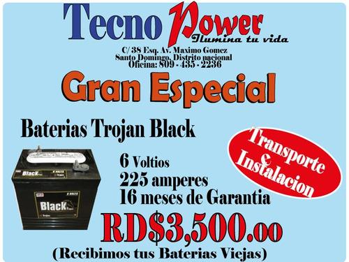 baterias trojan b;ack de inversores . oferta . 809-435-2236