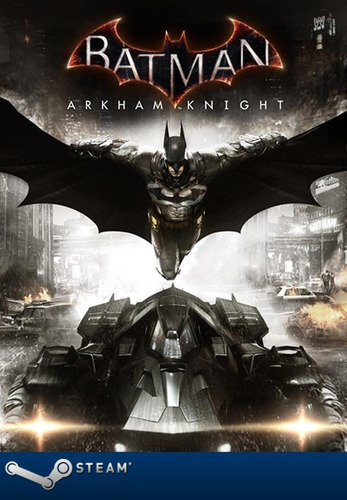batman arkham knight digital pc steam