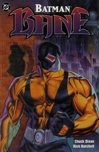 batman : bane - chuck dixon