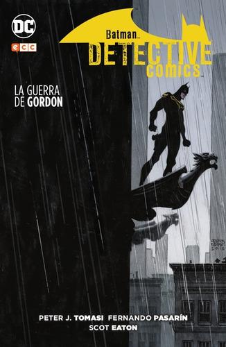 batman detective comics la guerra de gordon libro tapa dura