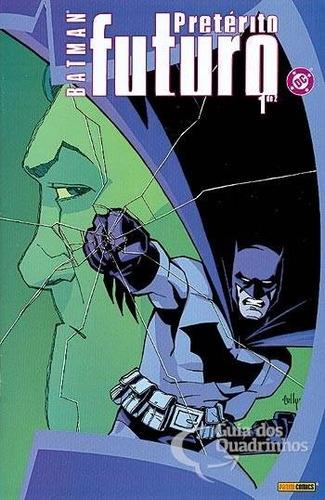 batman - pretérito futuro # 1 a 2 - ed.panini