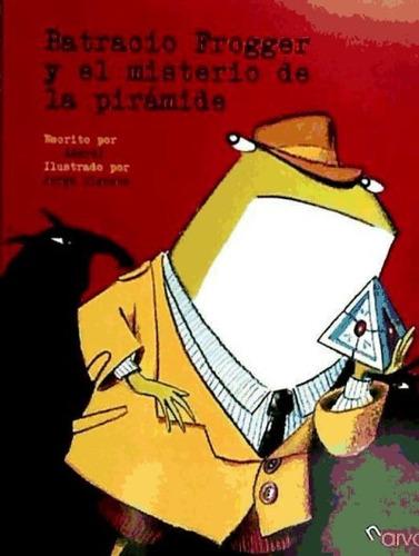 batracio frogger y secreto de la piramid(libro )
