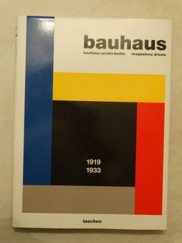 bauhaus 1919 - 1933 - magdalena droste - taschen
