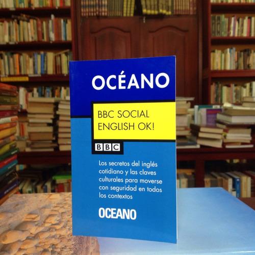 bbc social english ok!. ken wilson. editorial oceano.