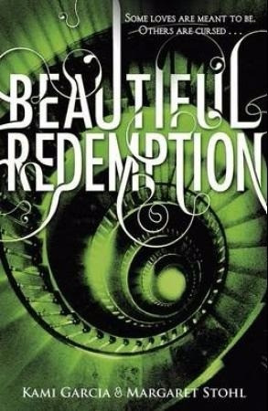 beautiful redemption 4 - kami garcia & margaret stohl