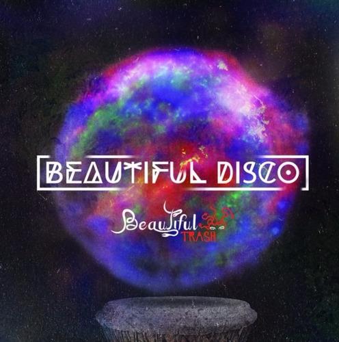 beautiful trash - beautiful disco - nuevo cd
