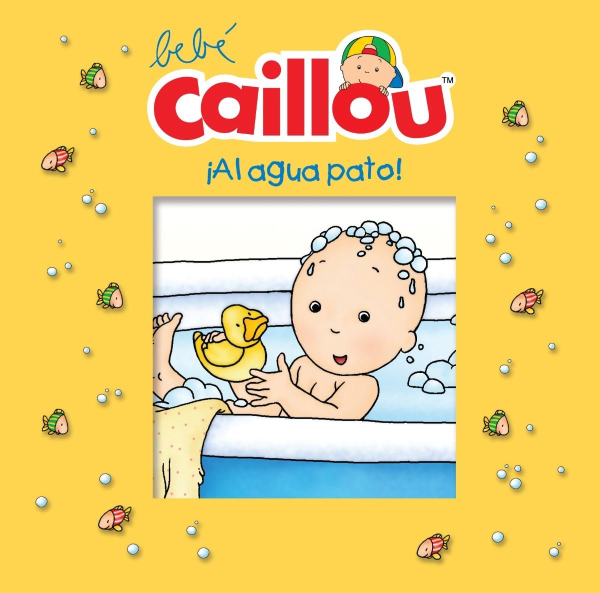 Caillo En El Bano.Bebe Caillou Libro De Bano Al Agua Pato