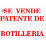 Patente De Botilleria En San Bernardo