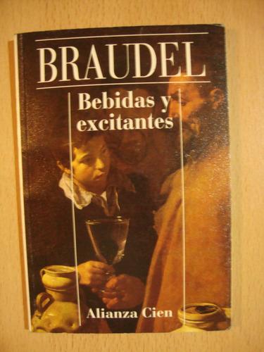 bebidas y excitantes - fernand braudel - alianza cien