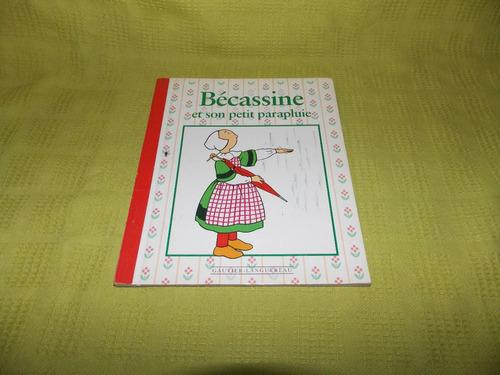 bécassine et son petit parapluie - gautier-languereau