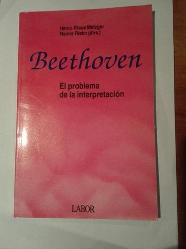 beethoven el problema de la interpretacion ed. labor