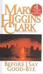 before i say good-bye - mary higgins clark  simon & schuster
