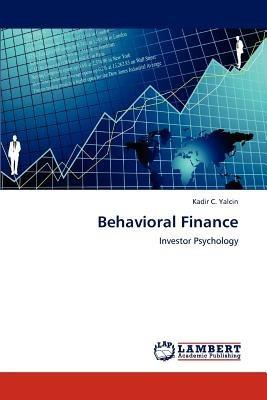 behavioral finance; yalcin, kadir c. envío gratis