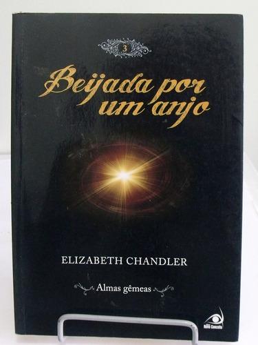 beijada por um anjo - elizabeth chandler
