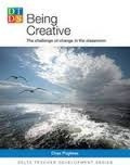 being creative : the challenge of change in the classroom