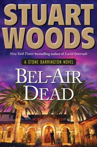bel - air dead - stuart woods - penguin