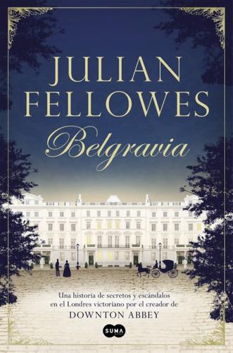 belgravia(libro novela y narrativa extranjera)