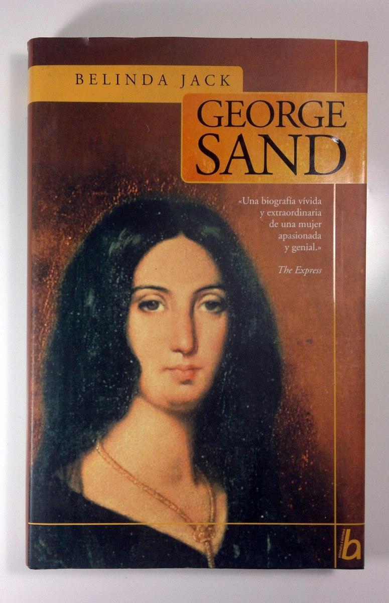 HILO ÚNICO Belinda-jack-george-sand-biografia-como-nuevo-D_NQ_NP_950021-MLA20684049332_042016-F