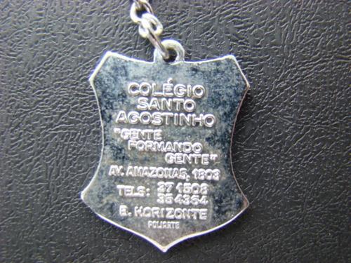 belíssimo e raro chaveiro promocionalcolegio santo agostinho