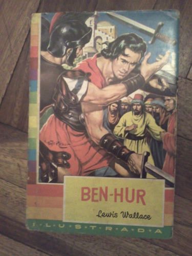 ben hur de lewis wallace -ilustrada  1º edicion 1959