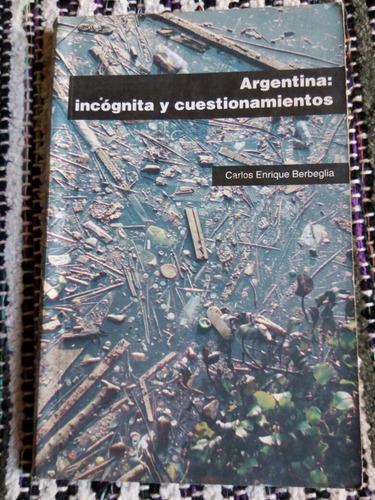 berbeglia. argentina: incógnita y cuestionamientos