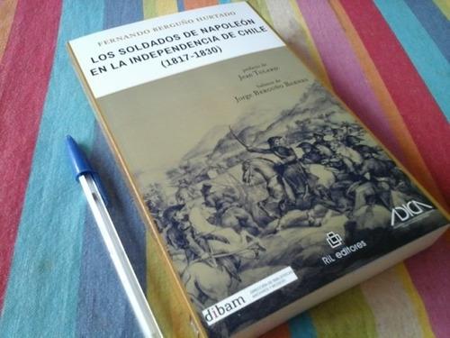berguño soldados de napoleon en la independencia de chile.