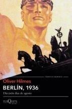 berlin, 1936 - oliver hilmes