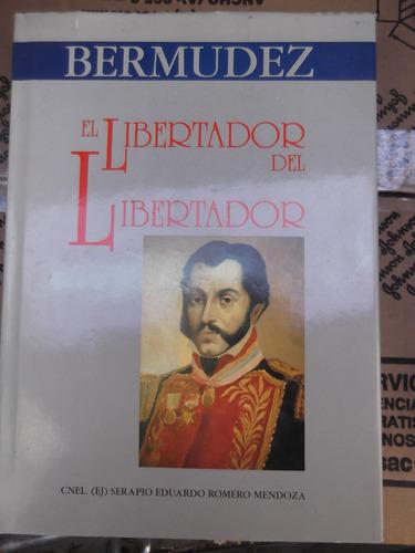 bermudez el libertador del libertador romero mendoza tapa du