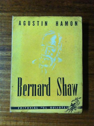 bernard shaw - agustin hamon