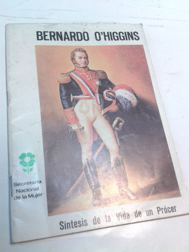 bernardo ohiggins, sintesis de su vida, 1978.