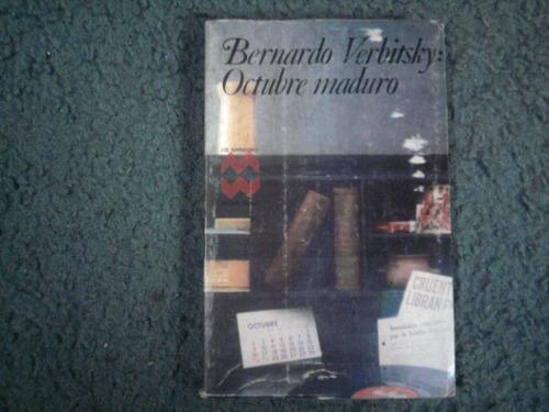 bernardo verbitsky - octubre maduro