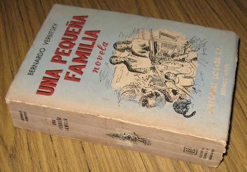 bernardo verbitsky : una pequeña familia - novela 1951
