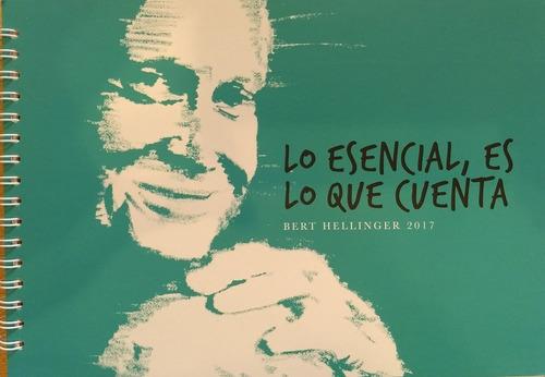 bert hellinger - lo esencial es lo que cuenta (libro + dvd)