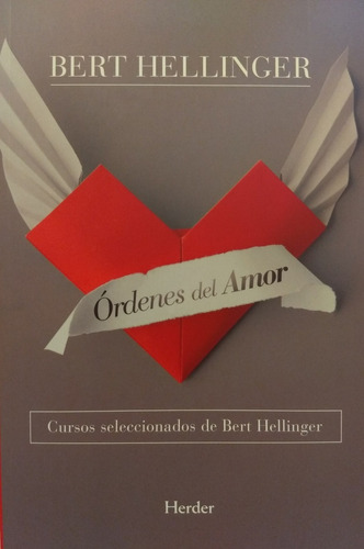 bert hellinger - órdenes del amor - editorial herder