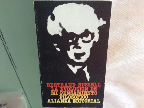 bertrand russell. la evolución de mi pensamiento filosofico