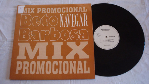 beto barbosa-single-navegar-1995-mpb-lp-vinil