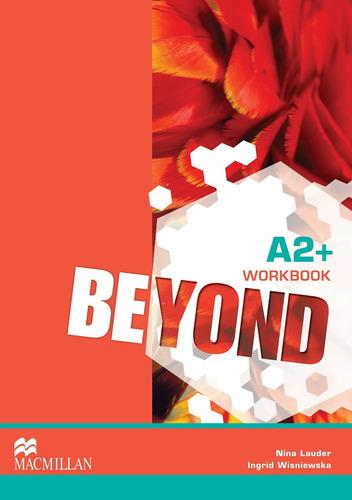 beyond - workbook a2+ / macmillan