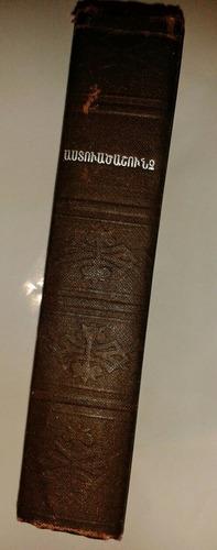 biblia armenia antigua -  en excelente estado!