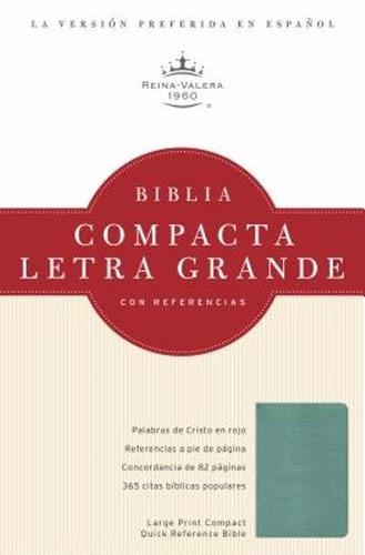 biblia compacta con referencias - turquesa reina valera 1960