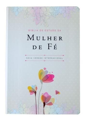 bíblia de estudo da mulher de fé - luxo - branca florida