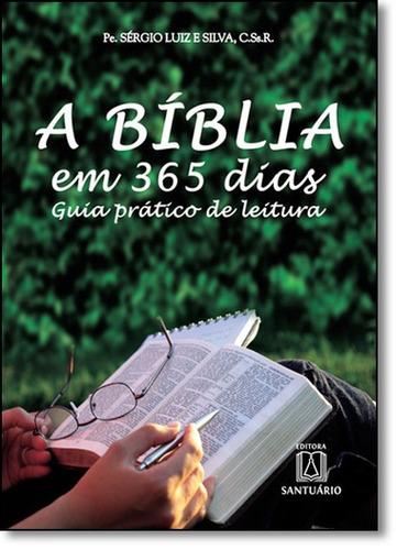 bíblia em 365 dias, a: guia prático de leitura