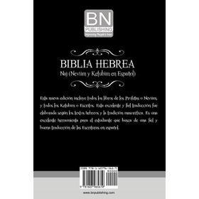 Biblia Hebrea: Naj (neviim Y Ketubim En Español) Volumen Ii