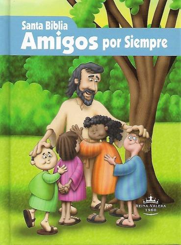 biblia para niños amigos por siempre reina valera 1960 td
