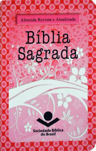 bíblia sagrada - almeida revista e atualizada -